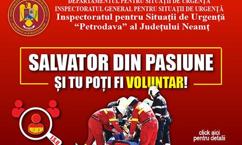 """ISU NEAMȚ REIA CAMPANIA DE RECRUTARE """"SALVATOR DIN PASIUNE!"""""""