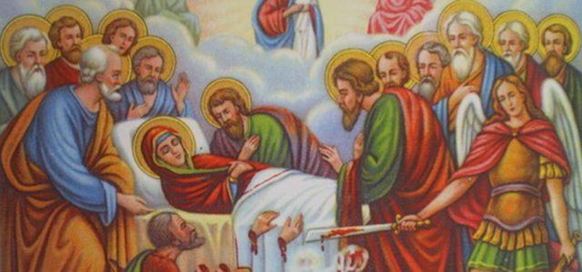 15 August, mare sărbătoare creştină: Adormirea Maicii Domnului