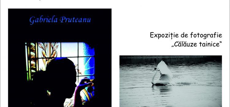 Expoziție de fotografie și lansare de carte Gabriela Mihaela Pruteanu, la Biblioteca Județeană
