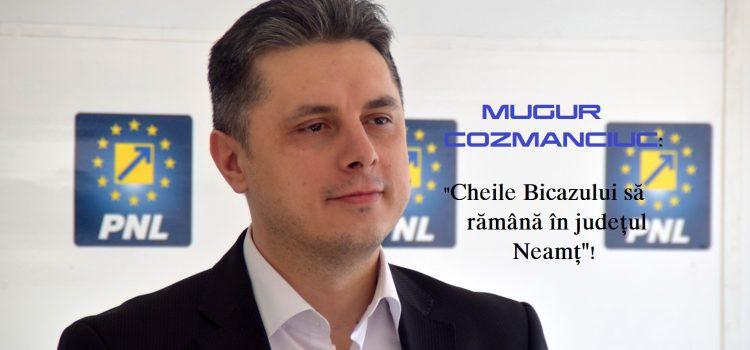 Mugur Cozmanciuc(PNL): Ne vom implica și vom oferi ajutor și asistență pro bono în problema Cheile Bicazului!