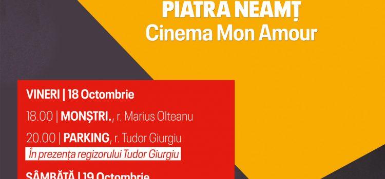 Piatra Neamţ: Încep Zilele Filmului Românesc la Cinema Mon Amour
