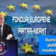 Piatra Neamţ: iluminat public cu LED-uri şi telegestiune, economie de peste 40%, calitate net superioară