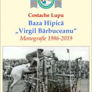 Libris 2020 se deschide astăzi cu Monografia Bazei Hipice Neamţ, de Costache Lupu
