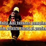 Ziua pompierilor, curajoşii oameni ai urgenţelor! Avansări în grad