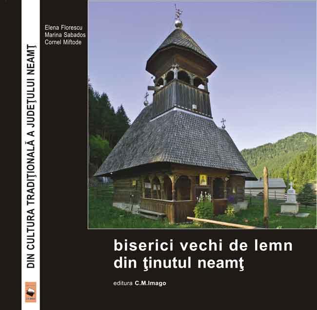 Biserici de lemn din ţinutul Neamţ