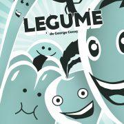 LEGUME, spectacolul pentru copii care închide stagiunea TT