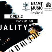 NEAMŢ MUSIC FESTIVAL, OPUS: 2/2019 – DUALITY