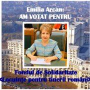 Senatoarea Emilia Arcan, vot pentru Fondul de Solidaritate